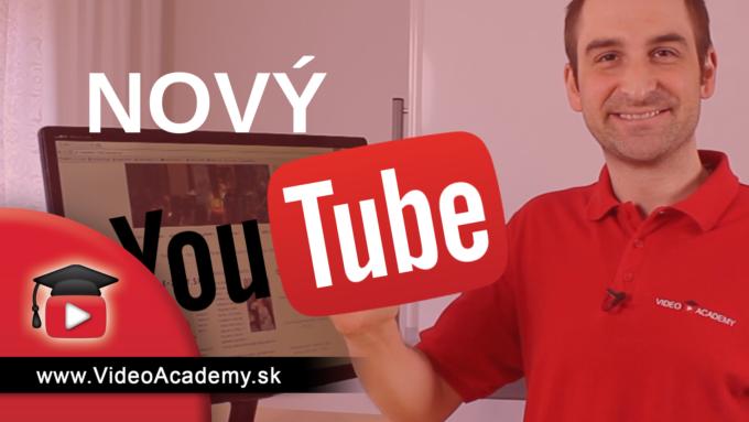 YouTube odhalil nový dizajn