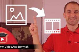 Ako dať obrázok do videa