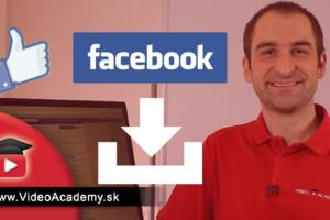 Ako stiahnuť video z Facebooku