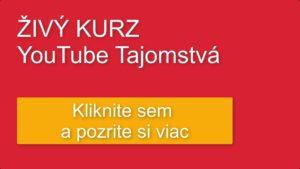 Živý Kurz YouTube Tajomstvá